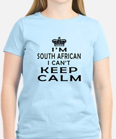 I Am South African I Can Not Keep Calm T-Shirt