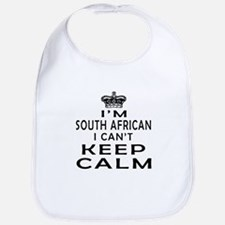 I Am South African I Can Not Keep Calm Bib