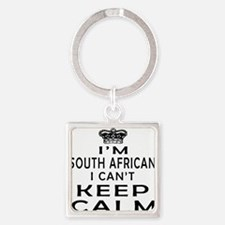 I Am South African I Can Not Keep Calm Square Keyc