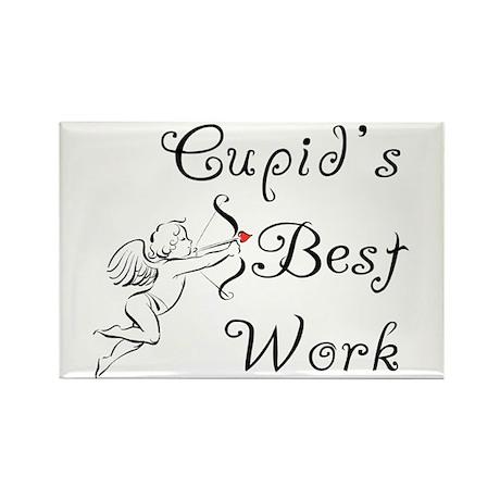 Cupid's Best Work Rectangle Magnet