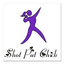 "Shot Put Chick Square Car Magnet 3"" x 3"""