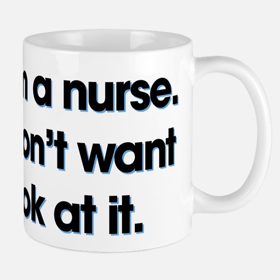 Yes I'm A Nurse Small Mug