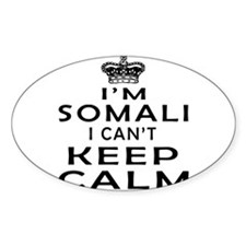 I Am Somali I Can Not Keep Calm Decal