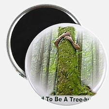 TreeHugger12x12 Magnet