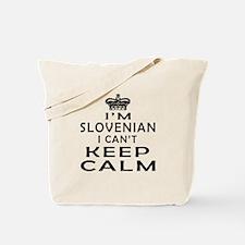 I Am Slovenian I Can Not Keep Calm Tote Bag