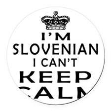 I Am Slovenian I Can Not Keep Calm Round Car Magne
