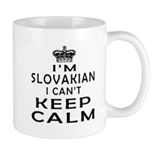 I Am Slovakian I Can Not Keep Calm Mug