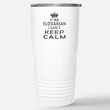 I Am Slovakian I Can Not Keep Calm Travel Mug