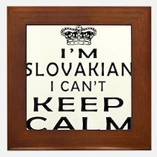 I Am Slovakian I Can Not Keep Calm Framed Tile
