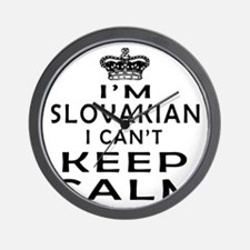 I Am Slovakian I Can Not Keep Calm Wall Clock