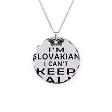 I Am Slovakian I Can Not Keep Calm Necklace