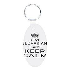 I Am Slovakian I Can Not Keep Calm Keychains