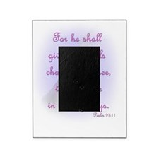 For He Shall Give his Angels Charge  Picture Frame