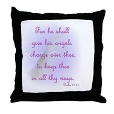For He Shall Give his Angels Charge o Throw Pillow