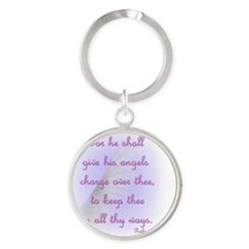 For He Shall Give his Angels Charge Round Keychain