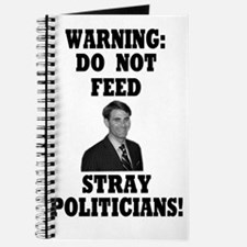Do Not Feed Stray Politicians Journal