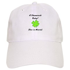 Shamrock baby due in march Baseball Cap