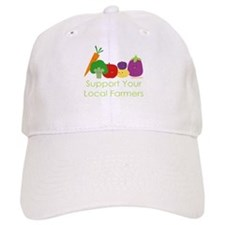 """""""Support Your Local Farmers"""" Baseball Cap"""
