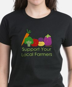 """""""Support Your Local Farmers"""" Tee"""