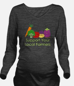 """Support Your Local Farmers"" Long Sleeve Maternity"