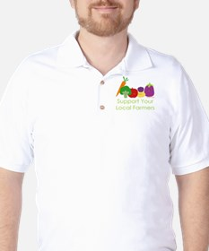 """""""Support Your Local Farmers"""" T-Shirt"""