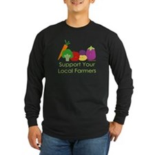 """Support Your Local Farmers"" T"