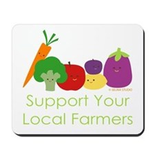 """Support Your Local Farmers"" Mousepad"