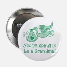 """You're going to be a Grandma 2.25"""" Button (100 pac"""