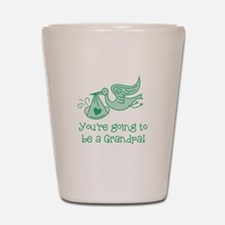You're going to be a Grandpa Shot Glass