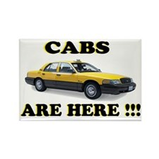 cabs are here-2 Rectangle Magnet