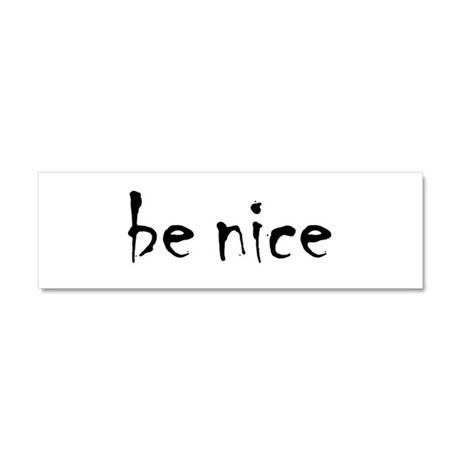 be_nice Car Magnet 10 x 3