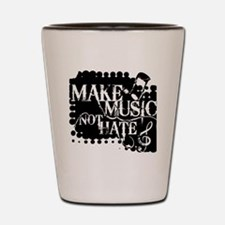 make-music-not-hate-black.gif Shot Glass