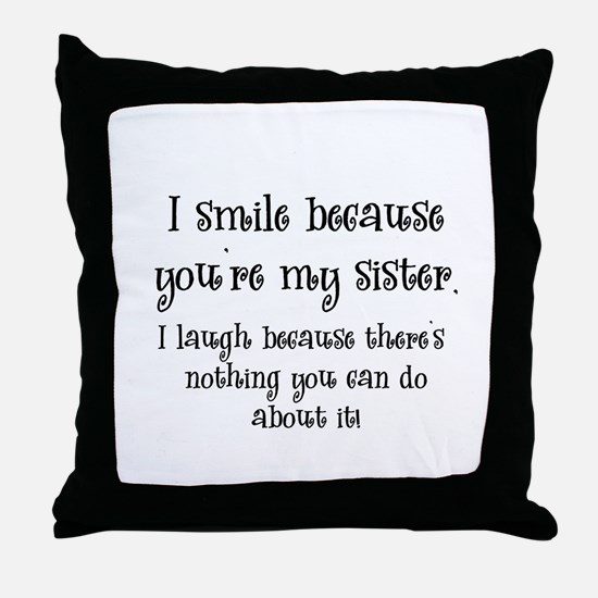 smilesister.png Throw Pillow