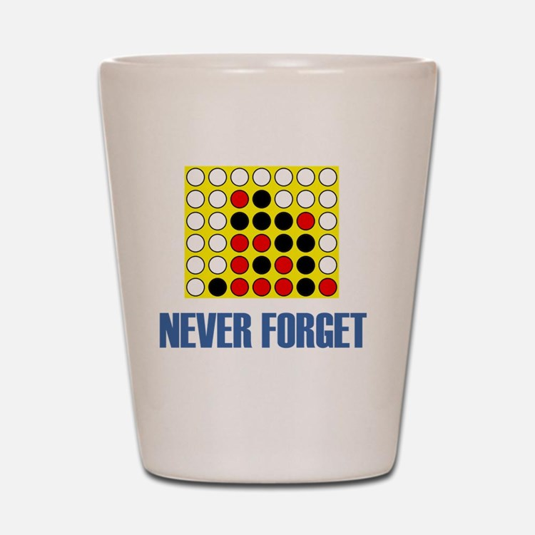Never forget-connect four-1 Shot Glass