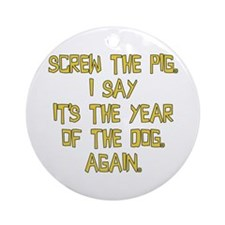 Screw the Pig Ornament (Round)