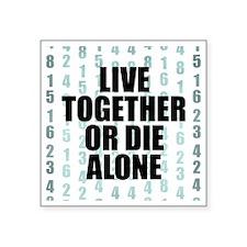 "LOST Live Together Square Sticker 3"" x 3"""