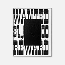wanted $100000 reward tshirt Picture Frame