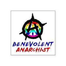 """benevolent anarchist-1 Square Sticker 3"""" x 3"""""""
