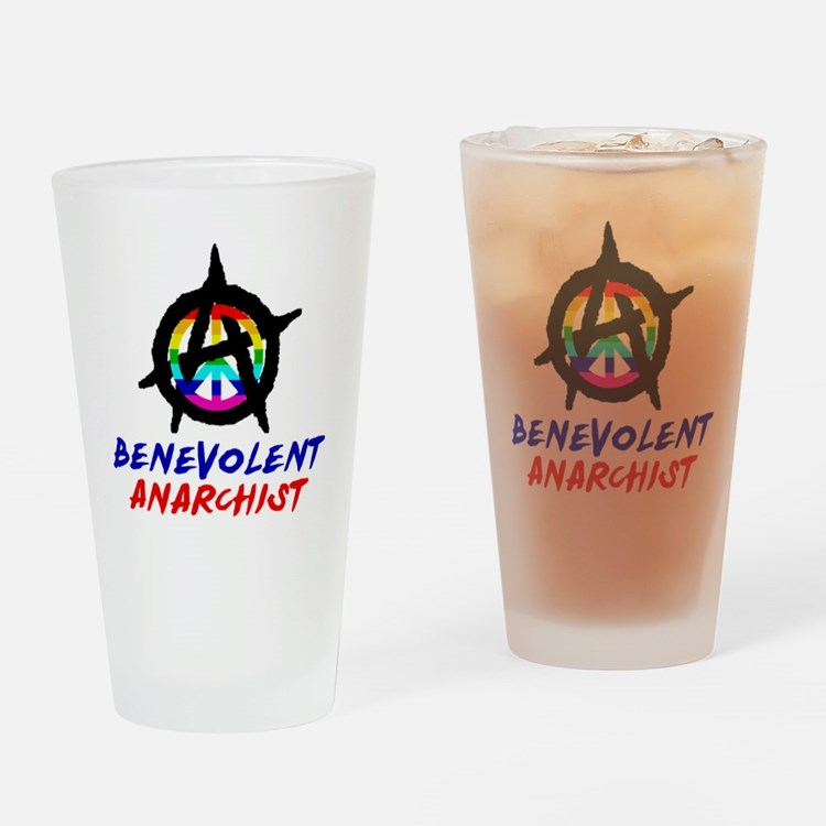 benevolent anarchist-1 Drinking Glass