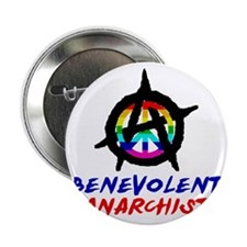 """benevolent anarchist-1 2.25"""" Button"""