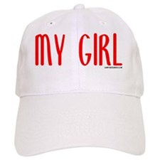 My Girl_10x10 Baseball Cap