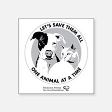 "Let's Save Them All - grey Square Sticker 3"" x 3"""