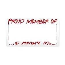 proud angry mob License Plate Holder
