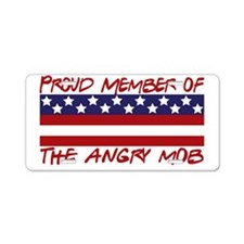 proud angry mob Aluminum License Plate