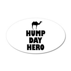 Hump Day Hero Wall Sticker