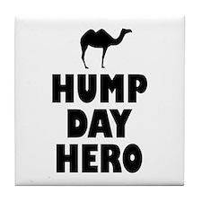 Hump Day Hero Tile Coaster