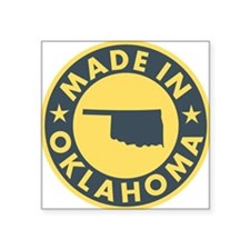"Made-In-OKLAHOMA Square Sticker 3"" x 3"""