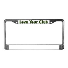 love your club License Plate Frame