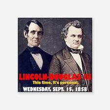 "ART LINCOLN DOUGLASS IIIb Square Sticker 3"" x 3"""