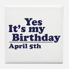 April 5 Birthday Tile Coaster